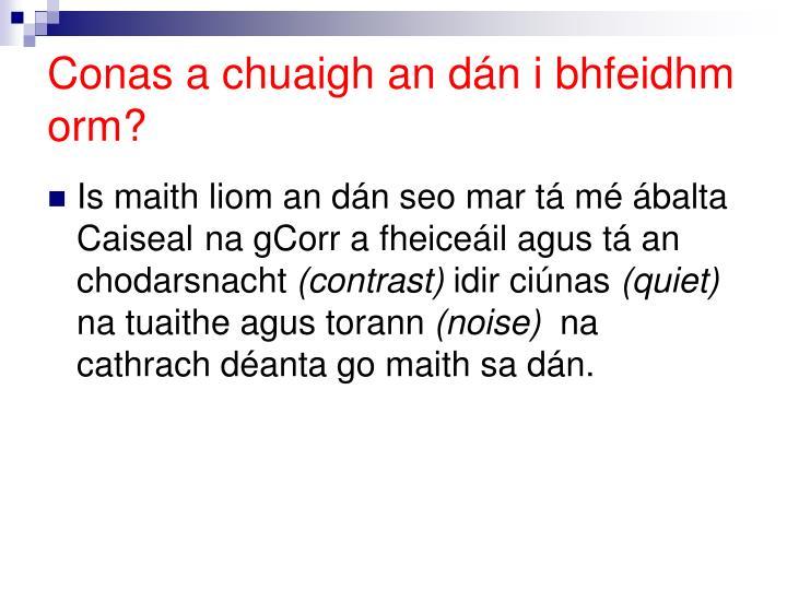 Conas a chuaigh an dán i bhfeidhm orm?