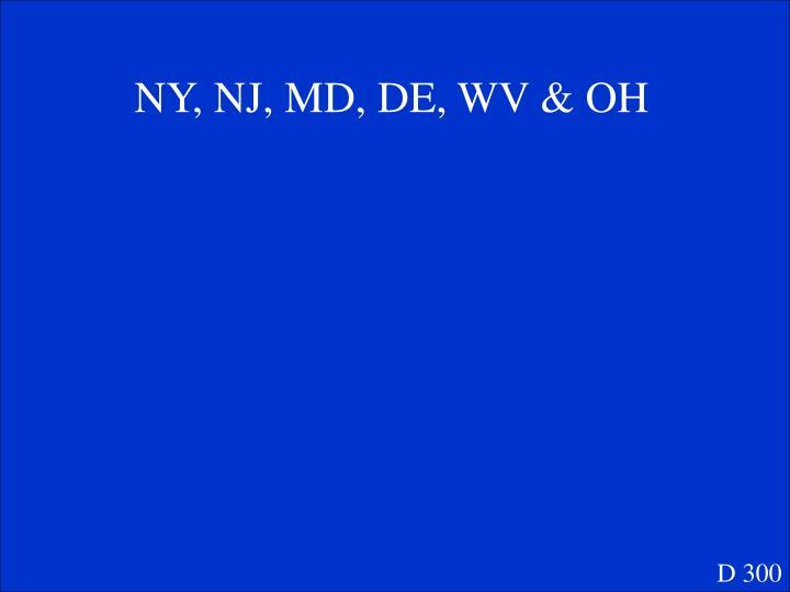 NY, NJ, MD, DE, WV & OH