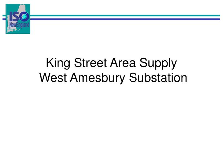 King Street Area Supply