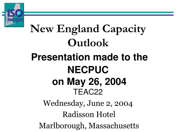 New England Capacity Outlook