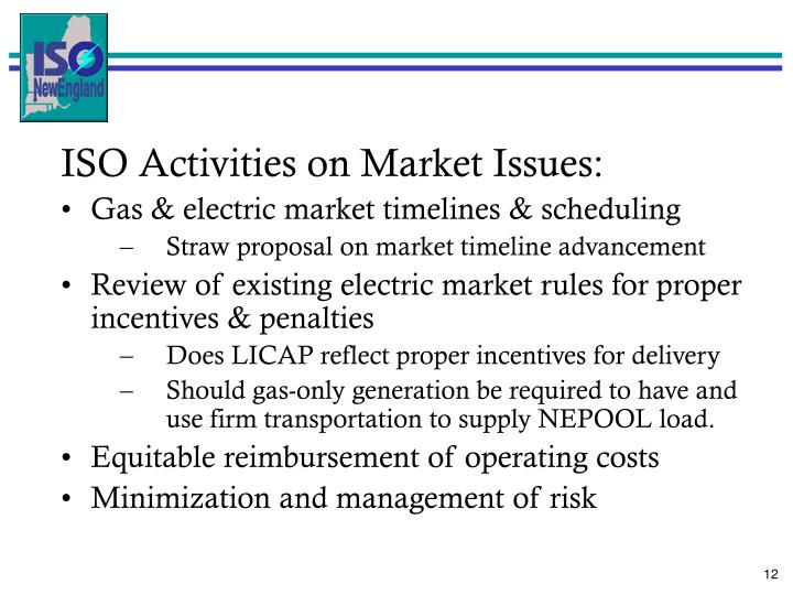 ISO Activities on Market Issues: