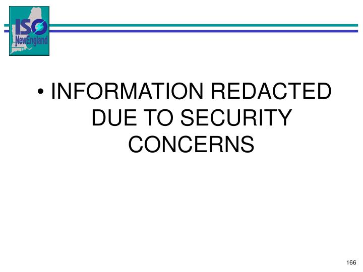 INFORMATION REDACTED DUE TO SECURITY CONCERNS