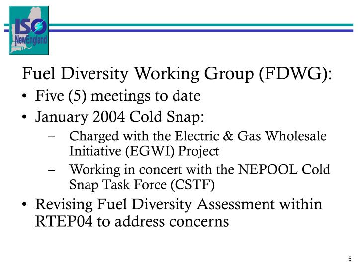 Fuel Diversity Working Group (FDWG):