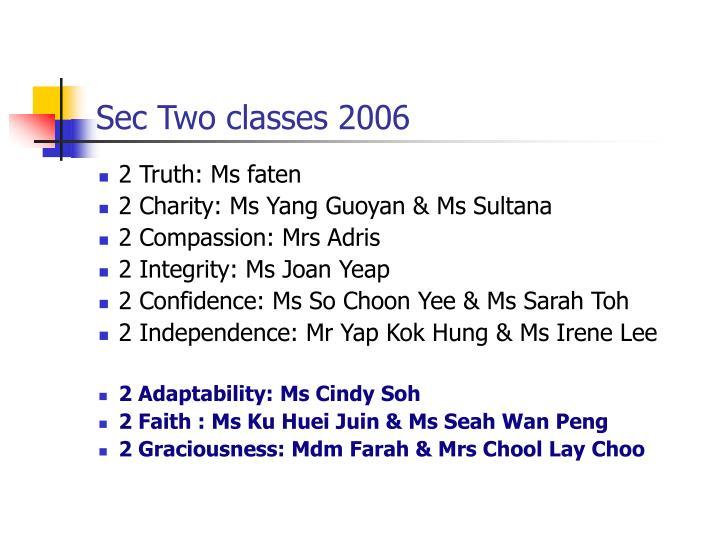 Sec Two classes 2006