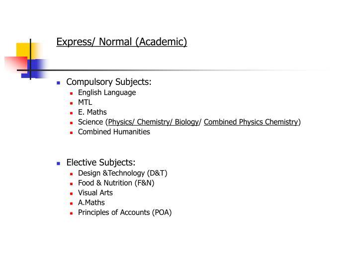 Express/ Normal (Academic)