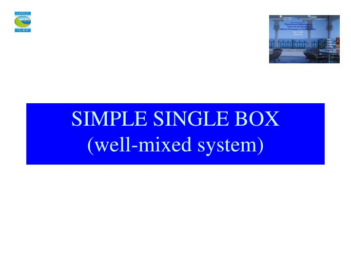 SIMPLE SINGLE BOX