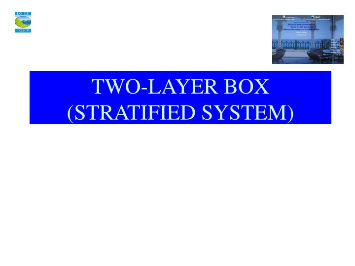 TWO-LAYER BOX
