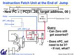 instruction fetch unit at the end of jump1