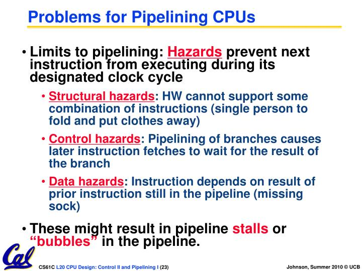 Problems for Pipelining CPUs