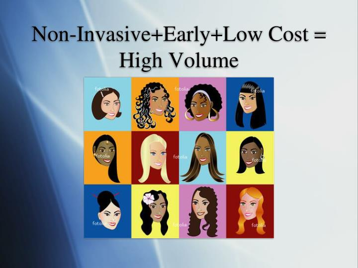 Non-Invasive+Early+Low