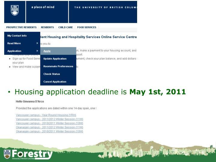 Housing application deadline is