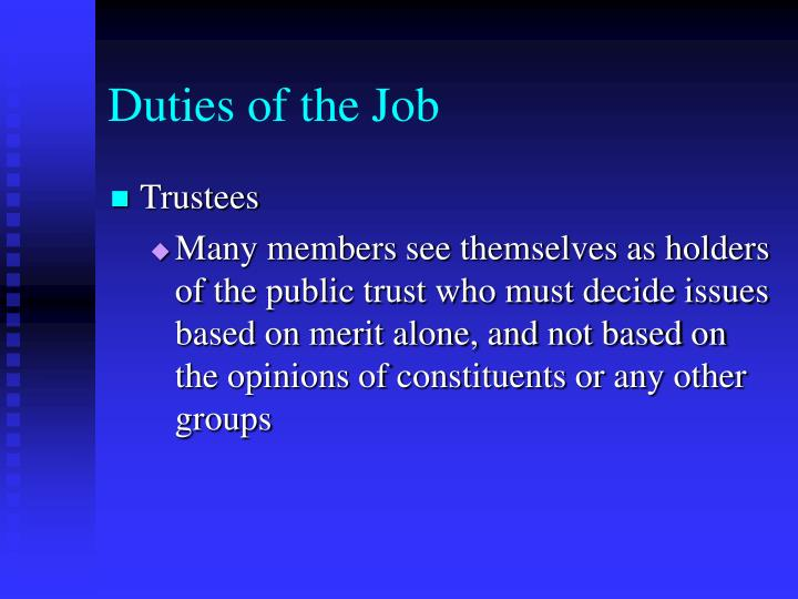 Duties of the Job