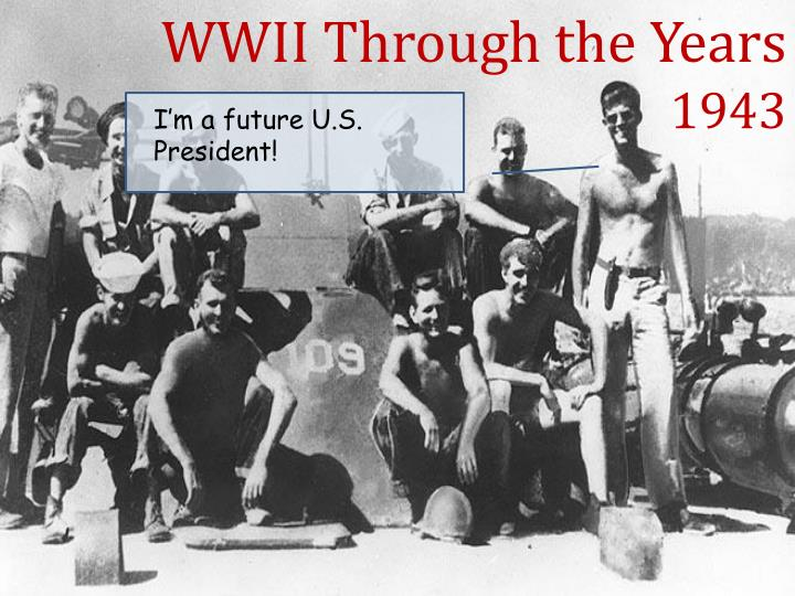 WWII Through the Years