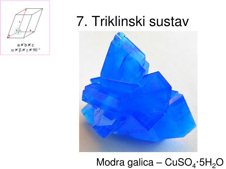 7. Triklinski sustav