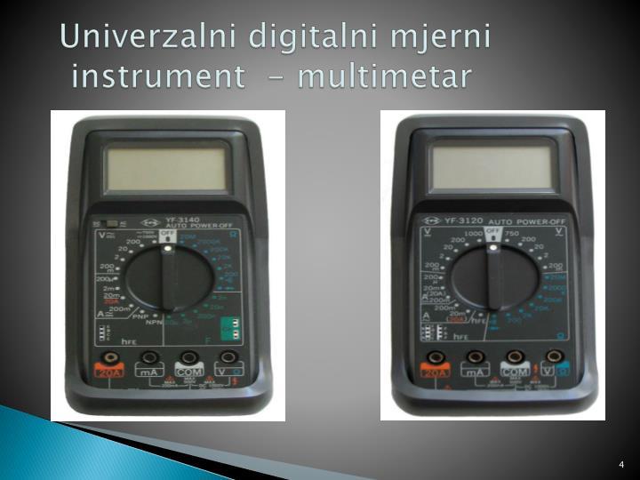 Univerzalni digitalni mjerni   instrument  - multimetar