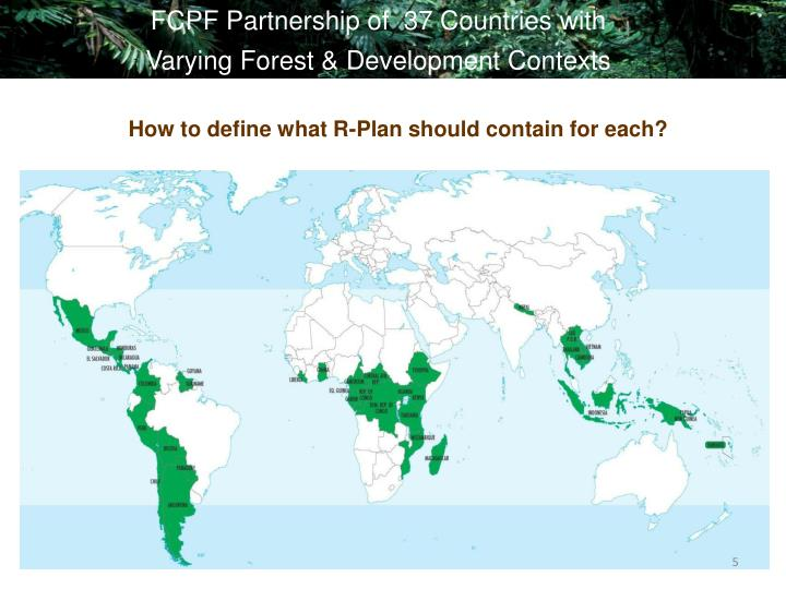 FCPF Partnership of  37 Countries with