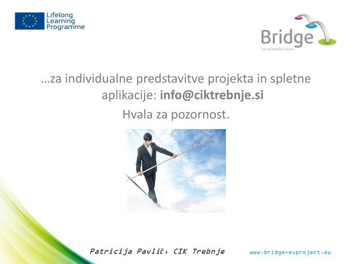 …za individualne predstavitve projekta in spletne aplikacije: