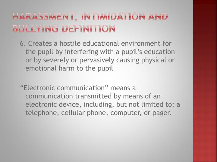 Harassment, Intimidation and Bullying Definition