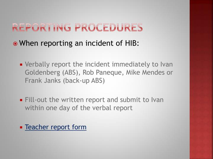 Reporting procedures