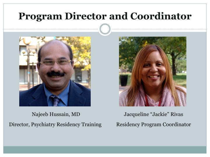 Program Director and Coordinator