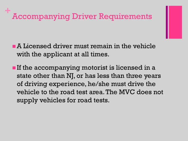 Accompanying Driver Requirements