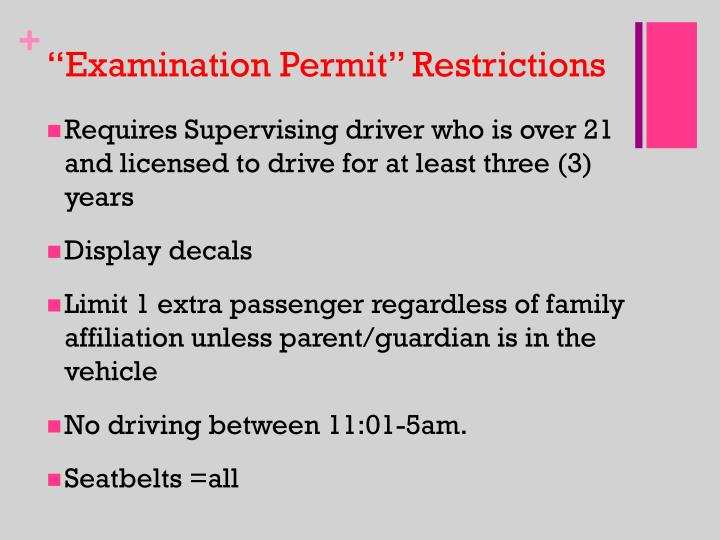 """Examination Permit"" Restrictions"