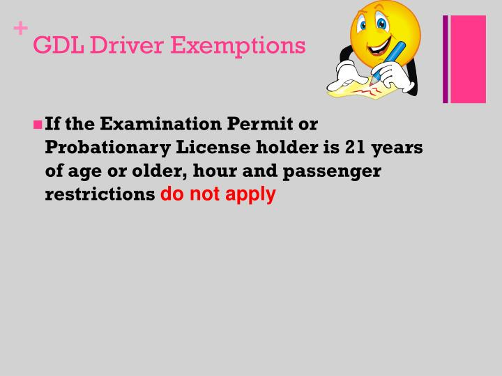 GDL Driver Exemptions
