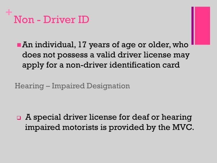 Non - Driver ID