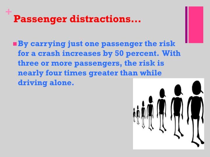 Passenger distractions…
