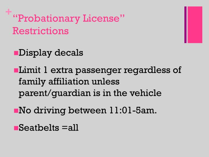"""Probationary License"" Restrictions"