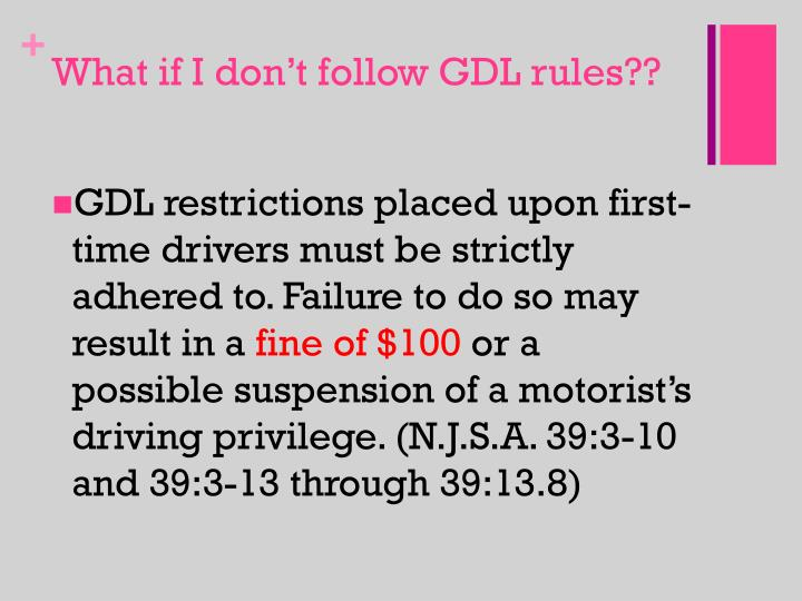 What if I don't follow GDL rules??