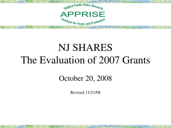 Nj shares the evaluation of 2007 grants
