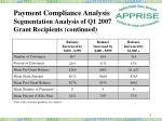 payment compliance analysis segmentation analysis of q1 2007 grant recipients continued2