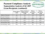 payment compliance analysis segmentation analysis of q1 2007 grant recipients continued4