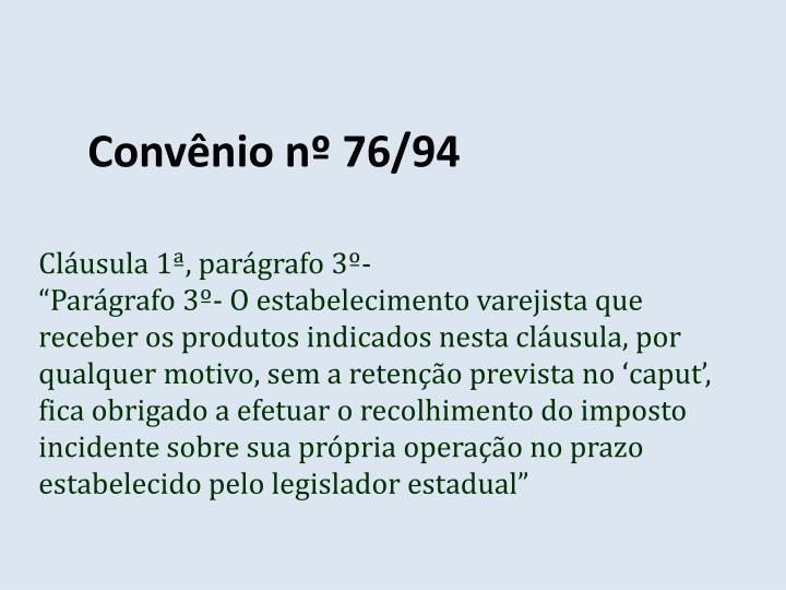 Convênio nº 76/94