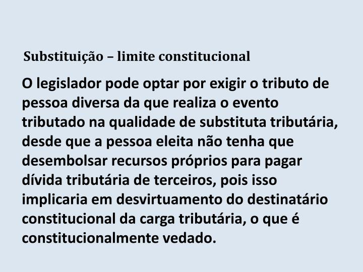 Substituição – limite constitucional