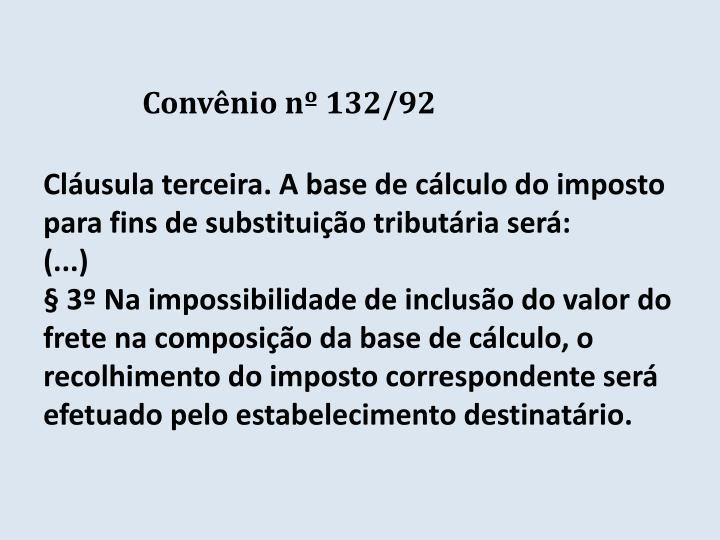 Convênio nº 132/92