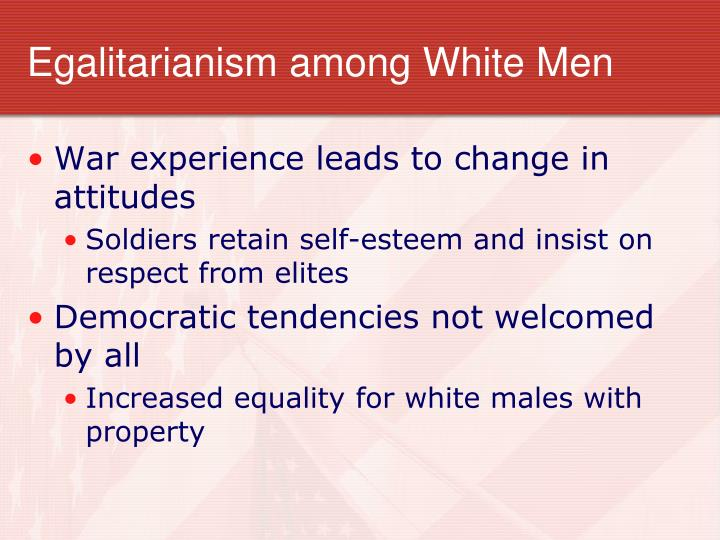 Egalitarianism among White Men