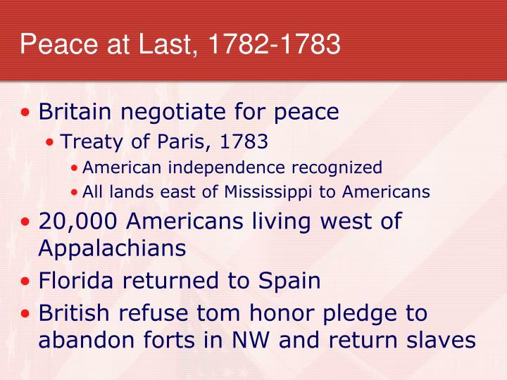Peace at Last, 1782-1783