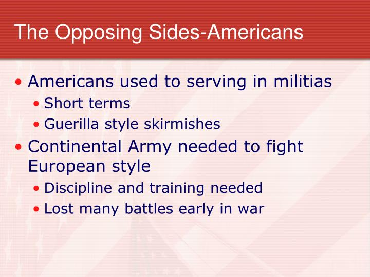 The Opposing Sides-Americans