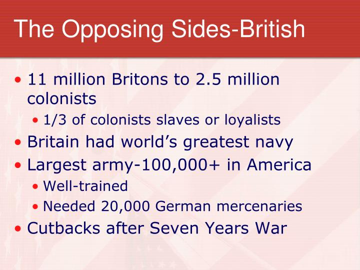 The Opposing Sides-British