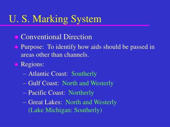U. S. Marking System