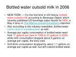 bottled water outsold milk in 2006