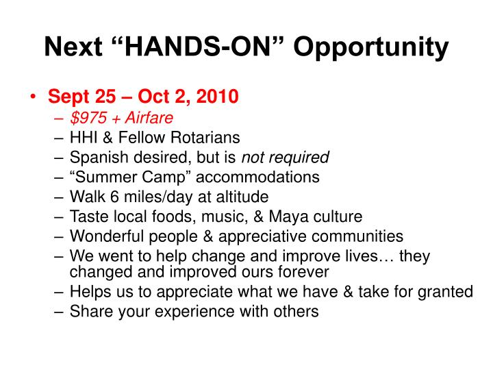 "Next ""HANDS-ON"" Opportunity"
