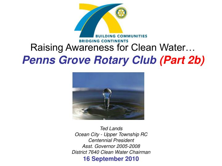 Raising awareness for clean water penns grove rotary club part 2b