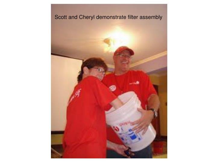 Scott and Cheryl demonstrate filter assembly