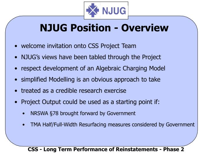 Njug position overview