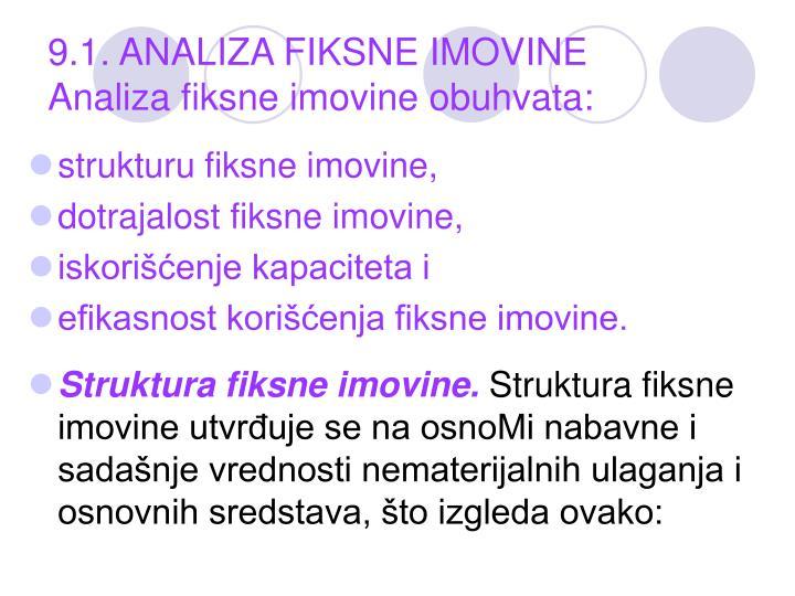9.1. ANALIZA FIKSNE IMOVINE