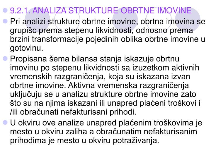 9.2.1. ANALIZA STRUKTURE OBRTNE IMOVINE