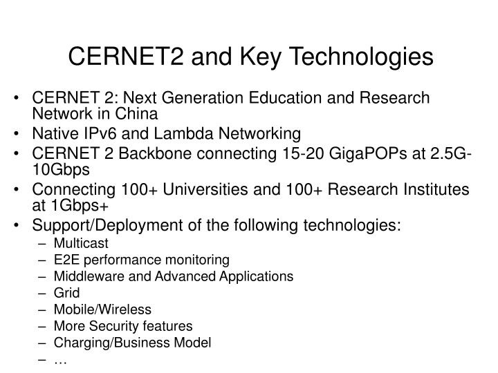 CERNET2 and Key Technologies